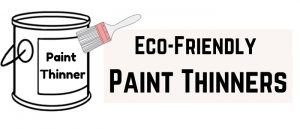 eco friendly paint thinner